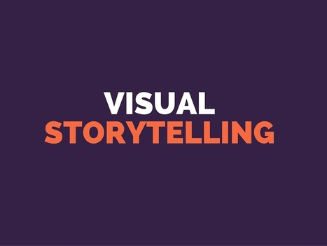 How to Use Visual Storytelling to Seduce Your Audience | Digital Storytelling | Scoop.it
