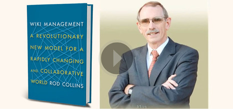 WIKI MANAGEMENT - A New Book From Rod Collins | Leadership Advice & Tips | Scoop.it