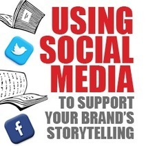 Using Social Media To Support Your Brand's Storytelling - Business 2 Community | Brand Personality | Scoop.it