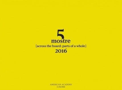 5 Mostre | American Academy in Rome | Art in Rome | Art in Rome | Scoop.it
