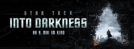 Oh No They Didn't! - Star Trek Into Darkness released one week earlier (May 9th) in Germany | German Information for German1 and 2 | Scoop.it