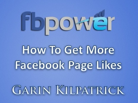 HOW TO: Get More Facebook Fan Page Likes | Facebook Marketing All News | Scoop.it
