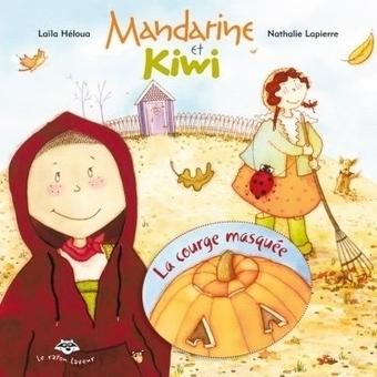 Laila Heloua en signature pour la courge masquée.Événements et promotions | Librairie Carcajou | Tangerine and Kiwi Mandarine et Kiwi | Scoop.it