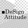 ■DeSign Attitude