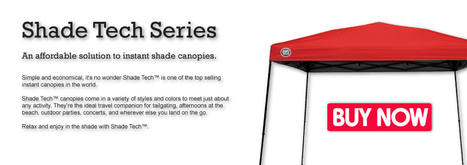 Quik Shade - Instant Canopies, Shade Awnings and Portable Shade | Camping Outdoors | Scoop.it