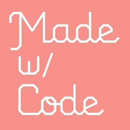Made with Code_Google | tecnología industrial | Scoop.it