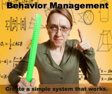 Creating a Behavior Management System That Works | Leading Learning | Scoop.it