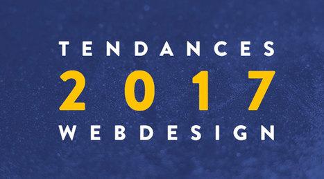 Quelles sont les grandes tendances du web design pour 2017 ? | Dynamiser sa présence numérique | Scoop.it