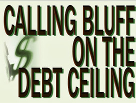 "Calling Bluff on the Debt Ceiling ""Carpocalypse"" 
