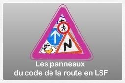 La Route en LSF | Pour les sourds, et les autres... | Scoop.it