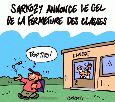 Le gel des fermetures de classes, écran de fumée de Sarkozy | Actualité politique, sociale & culturelle | Scoop.it