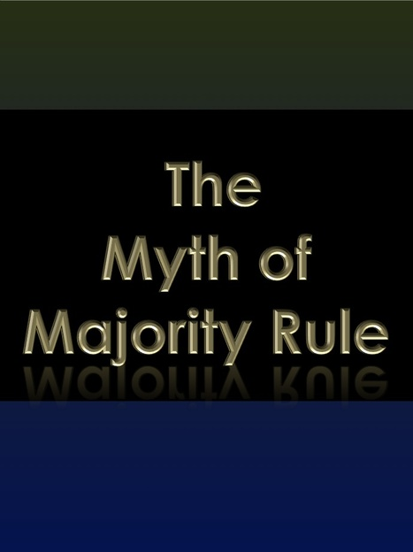 """Modern(ist) Political Subtlety - or Why """"Majority Rule"""" is a Deadly Ruse 