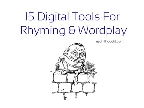 15 Digital Tools For Rhyming & Wordplay | Edtech PK-12 | Scoop.it