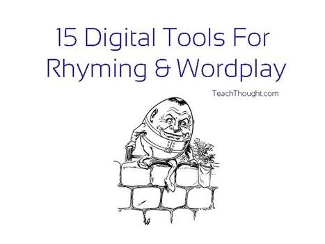 15 Digital Tools For Rhyming & Wordplay | Edtech PK-12 | Scoop.it