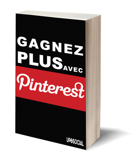 [Livre blanc] Gagnez plus avec Pinterest - Up 2 Social | Quand la communication passe au web | Scoop.it