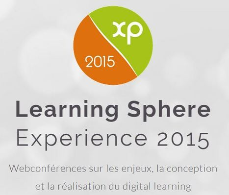 Learning Sphere - Experience 2015 | Site professionnel de Jacques Rodet | Scoop.it