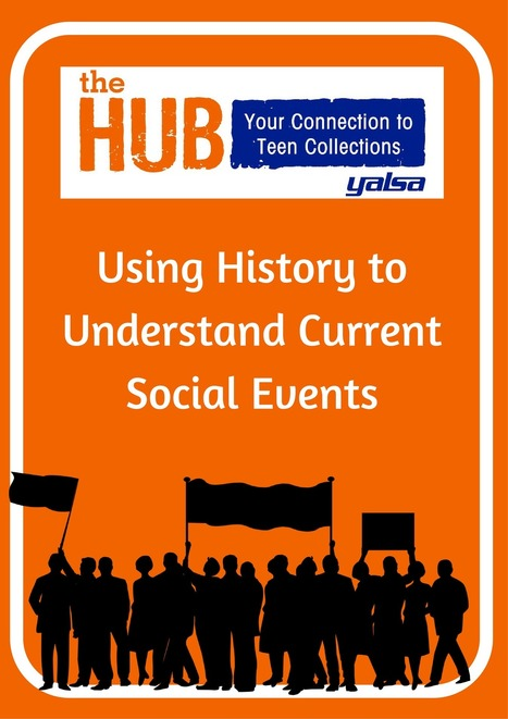 Using History to Understand Current Social Issues - The Hub | Young Adult Novels | Scoop.it