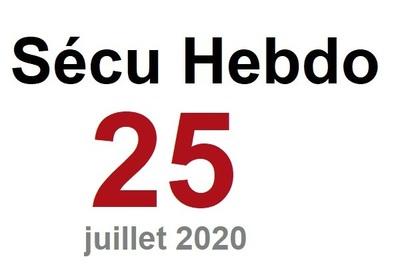 Sécu Hebdo 25 du 17 juillet 2020