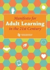 Manifesto for Adult Learning in the 21st Century | Laboratorio de Herramientas | Scoop.it