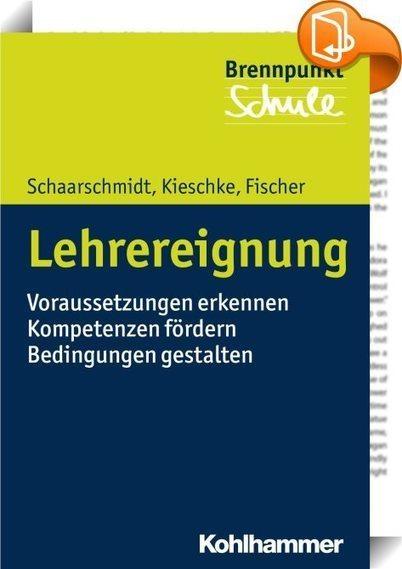 Lehrereignung : Andreas Fischer, Ulf Kieschke, Uwe Schaarschmidt - Book2Look | Beruf: Lehrer | Scoop.it
