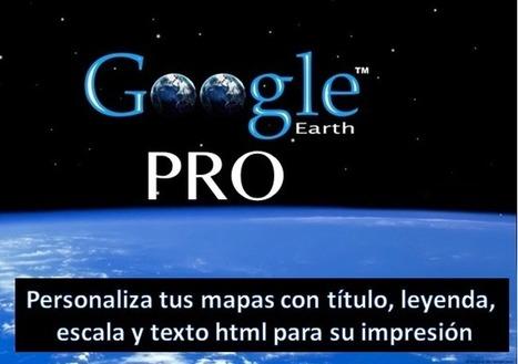 Geoinformación: Personaliza tus mapas para la impresión y publicación en Google Earth Pro | #GoogleEarth | Scoop.it