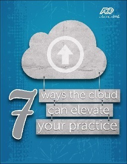 7 Ways Cloud Technology Can Elevate Your Physician Practice   Noticias TIC SALUD   Scoop.it