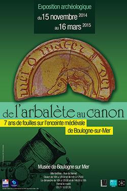 De l'Arbalète au Canon, 7 ans de fouilles sur l'enceinte médiévale de Boulogne sur mer | Bibliothèque des sciences de l'Antiquité | Scoop.it