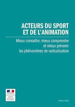 Un guide gratuit pour prévenir la radicalisation | CaféAnimé | Scoop.it