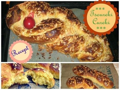 #Recept Cureki [Tsoureki] tradicionalni grčki Uskršnji hleb | Recepti i kuhinja za pocetnike [ kao ja] | Scoop.it