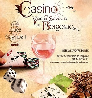 Casino des Vins et Saveurs de Bergerac : | dordogne - perigord | Scoop.it