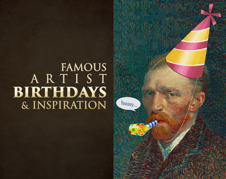 Famous Artist Birthdays and Inspiration | Abolish the Rule of Thirds | Scoop.it