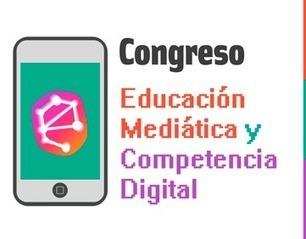 Congreso de Educación Mediática y Competencia Digital. 2017 | Formación, tecnología y sociedad | Scoop.it