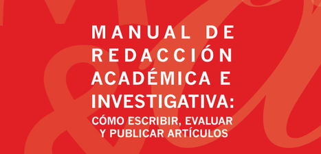 Manual de redacción académica e investigativa en PDF - Instituto de Tecnologías para Docentes | Yo Profesor | Docentes y TIC (Teachers and ICT) | Scoop.it