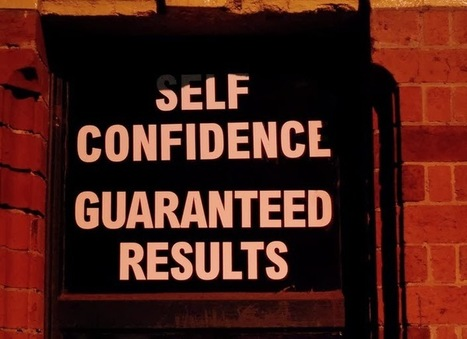 Why Self-Confidence Should Be Your Top Goal This Year - by Dumb Little Man | Best ipad apps | Scoop.it
