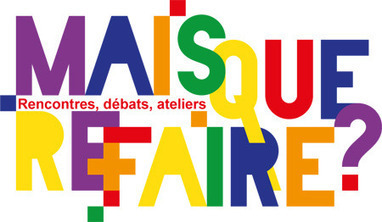 Mais Que ReFaire ? Samedi 16 juin, Fab-Lab avec les Ateliers Jisseo | Jisseo :: Imagineering & Making | Scoop.it