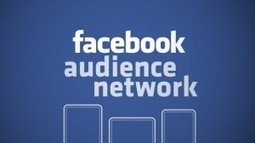Facebook Audience Network si apre ai siti mobile | Social Media Italy | Scoop.it