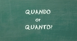 Quando or Quanto? When a Consonant Can Make You Wonder | Imparare l'italiano | Scoop.it