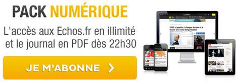 Les Echos.fr - Actualité à la Une | HighTech Actus | Scoop.it