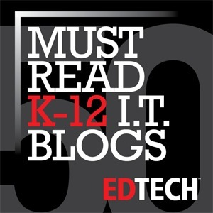 The Honor Roll: 50 Must-Read K–12 Education IT Blogs | Engaging students in the 21st century | Scoop.it
