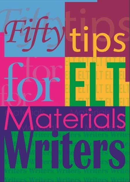 Fifty Tips for ELT Materials Writers | Tech Resources for ELT | Scoop.it