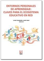 El libro sobre PLEs | Experiencias y buenas prácticas educativas | Scoop.it