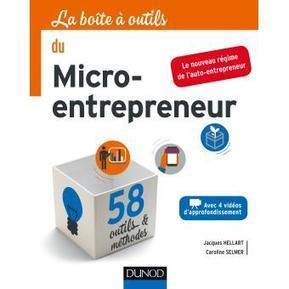 La boîte à outils du micro-entrepreneur - Jacques Hellart, Caroline Selmer sur Fnac.com | Passion Entreprendre | Scoop.it