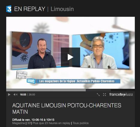 Aquitaine Limousin Poitou-Charentes Matin du 10-06-2016 à 10:15 en replay | Vidéo en streaming sur francetv pluzz | L'Actualité | Scoop.it