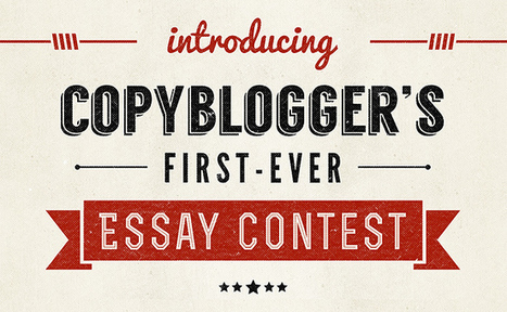 Enter Copyblogger's First-Ever Essay Contest For a Chance to Win $7,000 in Content Marketing Prizes | SEO Copywriting | Scoop.it