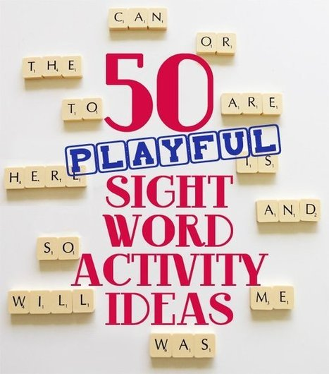 50 Playful Sight Words Activity Ideas for Beginning Readers | Childhood101 | Family Friendly Learning | Scoop.it