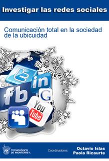 Investigar las redes sociales. Comunicación total en la sociedad de la ubicuidad.   Educación a Distancia y TIC   Scoop.it