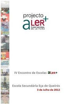 Rede Bibliotecas Escolares: IV Encontro de Escolas aLer+ | biblio escolares | Scoop.it