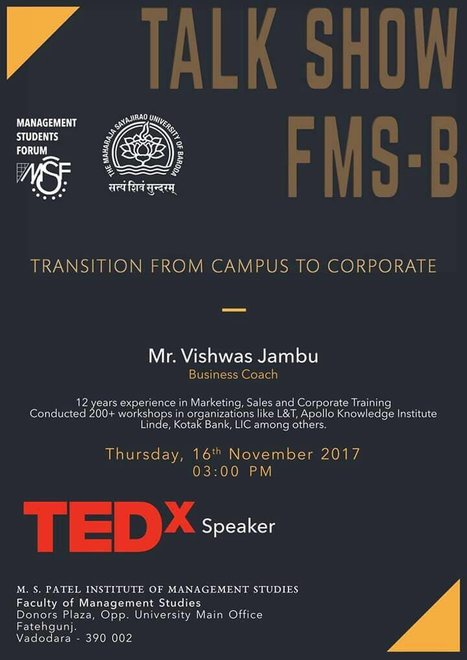 """Talk Show to be held on 16th November on """"Transition from Campus to  Corporate"""" by Mr. Vishwas Jambu, Ted-X Speaker, from 3 PM Onwards."""