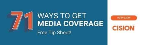 5 Unique Ways to Score Media Coverage | Cision | B2B Marketing and PR | Scoop.it