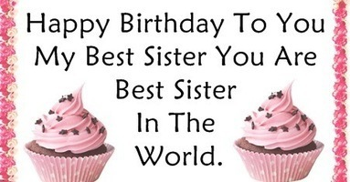 Happy Birthday Quotes for Sister' in Whatsapp Status in
